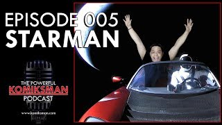 Riding With the Starman —#The Powerful Komiksman Podcast Episode 005
