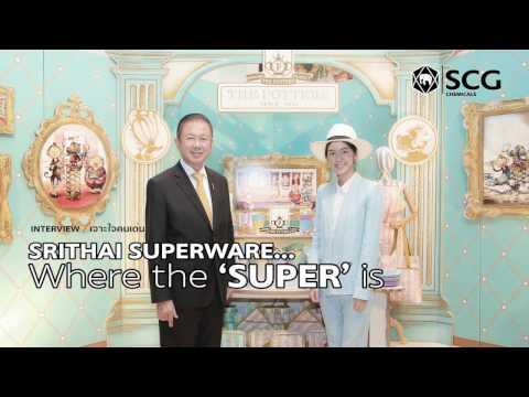 Srithai Superware...Where the 'SUPER' is