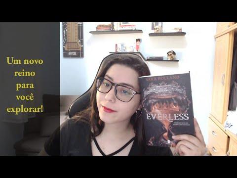 EVERLESS - UM REINO QUE PRECISA SER EXPLORADO -- Cantinho da Luh
