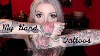 All About My Hand Tattoos.