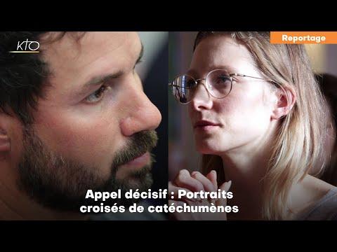 Appel décisif : Portraits croisés de catéchumènes