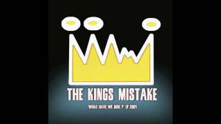 The Kings Mistake - Don't Stare