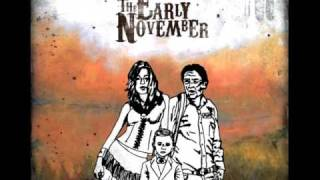 The Early November - The Truth Is