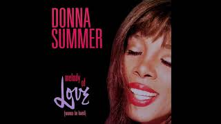 Donna Summer - Melody Of Love (Wanna Be Loved) [Remixes]