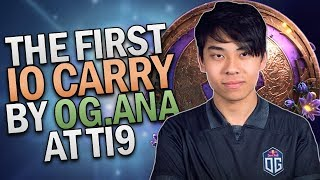 THE FIRST IO-CARRY IN TI9 BY OG.ANA | DOTA 2 MVP PERSPECTIVE
