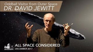 Oddball Visitor from Outer Space | Dr. David Jewitt | All Space Considered at Griffith Observatory