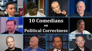 10 Comedians on Political Correctness