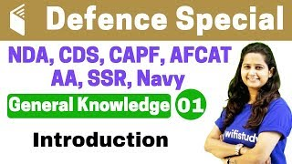 5:00 PM - CDS Crash Course |Defence Special General Knowledge by Shipra Ma'am | Day#01| Introduction