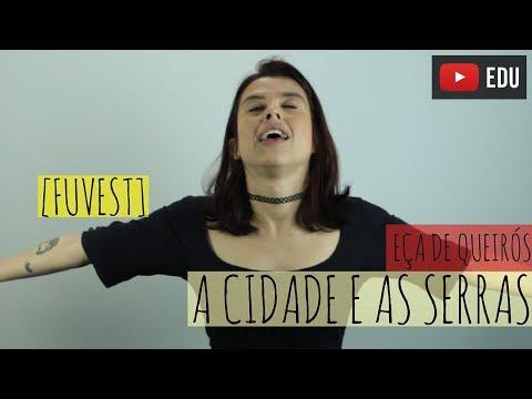 A Cidade e as Serras - Eça de Queirós (FUVEST)
