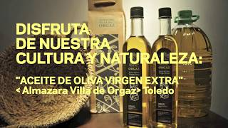 preview picture of video 'ALMAZARA VILLA DE ORGAZ, LA CULTURA DEL OLIVO Y EL ACEITE DE OLIVA'