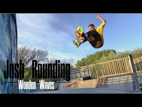 Josh Rounding - Wooden Waves Skatepark - 2015 . Pt1.