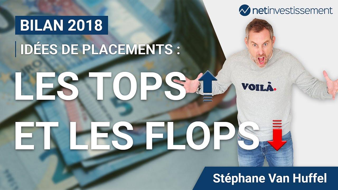 Idées de placements: Bilan 2018, les tops et les flops | Netinvestissement