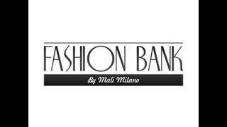 preview picture of video 'Fashion bank by Mali Milano'