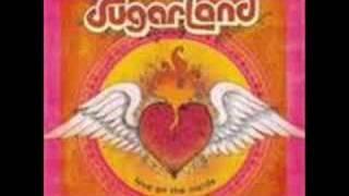 It Happens- Sugarland