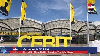 CeBIT 2018, the World Largest IT Exhibition Opens in Germany