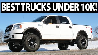Top 7 BEST Trucks Under 10k (Reliable)