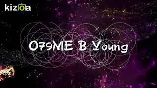 079ME B Young Lyrics