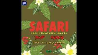J Balvin - Safari Ft. Pharrell Williams, BIA, Sky (Juanlu Navarro Trap Remix)
