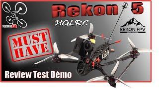 HGLRC REKON 5 Mid/Long range Freestyler - Review Test Démo - Un vrai Must Have !!!
