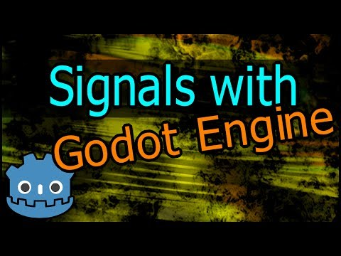 Video Tutorial] Signals with Godot Engine — Godot Forum