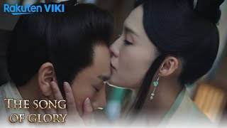 The Song Of Glory - EP17 | Forehead Kiss | Chinese Drama