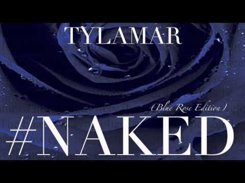 #Naked (Album Version) by Tylamar