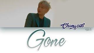 LEE CHANGSUB (이창섭) (BTOB) - GONE Lyrics (ENG/ROM/HAN)