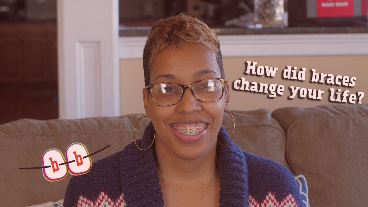 How Braces Changed Your Life