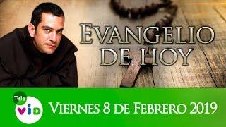 El Evangelio De Hoy Viernes 8 De Febrero De 2019, Lectio Divina 📖 - Tele VID