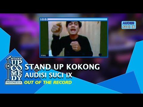 Stand Up Comedy Kokong: Gua Lahir Ditaro di Tempat Sampah - AUDISI SUCI IX