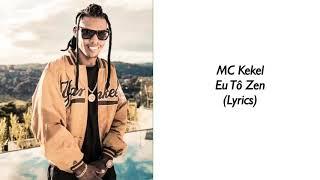 Mc Kekel   Eu Tô Zen (Letra)