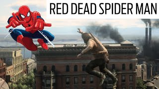 SPIDER MAN in RED DEAD REDEMPTION 2 On the buildings TOP