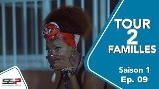TOUR 2 FAMILLES - Saison 1 - Episode 09 - 27 Février 2020