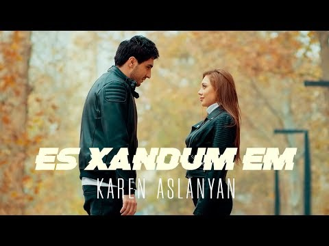 Karen Aslanyan - Es xandum em