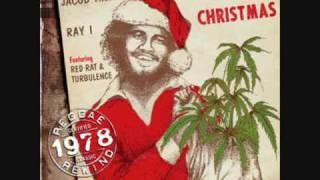 Jacob Miller & Ray I - We Wish You a Merry Christmas [Reggae Christmas Style]