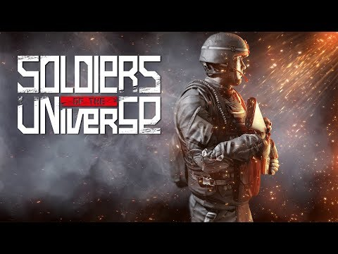Soldiers of The Universe Official Launch Trailer thumbnail