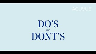 Dos And Don'ts Of Contact Lenses - ACUVUE® LensAssist