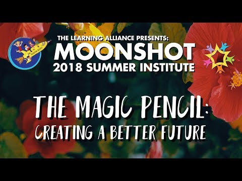 2018 Moonshot Summer Institute by The Learning Alliance