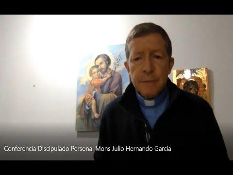DISCIPULADO  PERSONAL - Monseñor Julio Hernando