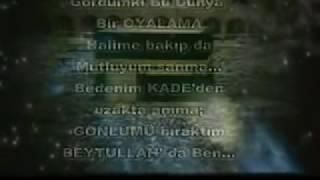 İlahi 2014 BEYTULLAH' DA BEN - AHMET YILMAZ
