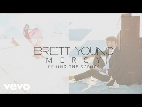 Brett Young - Mercy (Behind The Scenes)