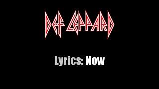 Lyrics: Def Leppard / Now
