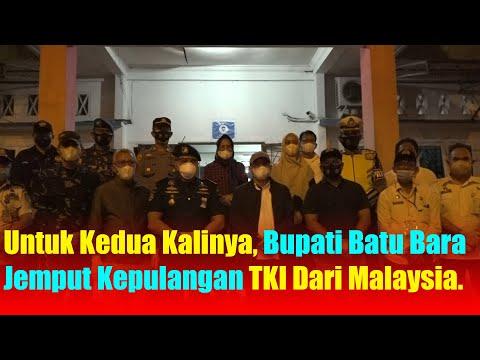 Untuk Kedua Kalinya, Bupati Batu Bara Jemput Kepulangan TKI Dari Malaysia.