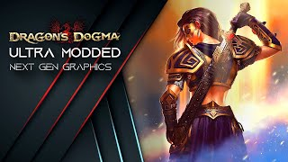 DDDA Ultra Modded 4K - Best Next Gen Graphics - with complete Modlist