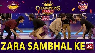 Zara Sambhal Ke | Champions League Season 2 | Game Show Aisay Chalay Ga vs Khush Raho Pakistan