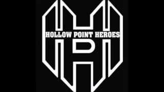 Hollow Point Heroes - Better Days (Lyrics in description)