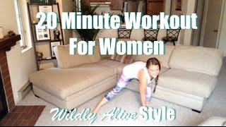 20 minute workout for women (wildly alive style) FREE PDF