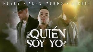 Video ¿Quién Soy Yo? de Alex Zurdo feat. Funky y Pichie T7