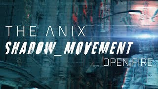 The Anix - Open Fire