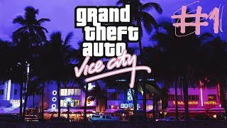 Grand Theft Auto: Vice City ПРОХОЖДЕНИЕ #1